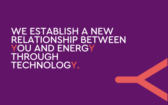 energy, technology and you - we establish a new relationship between you and energy through technolog - ENERGY one